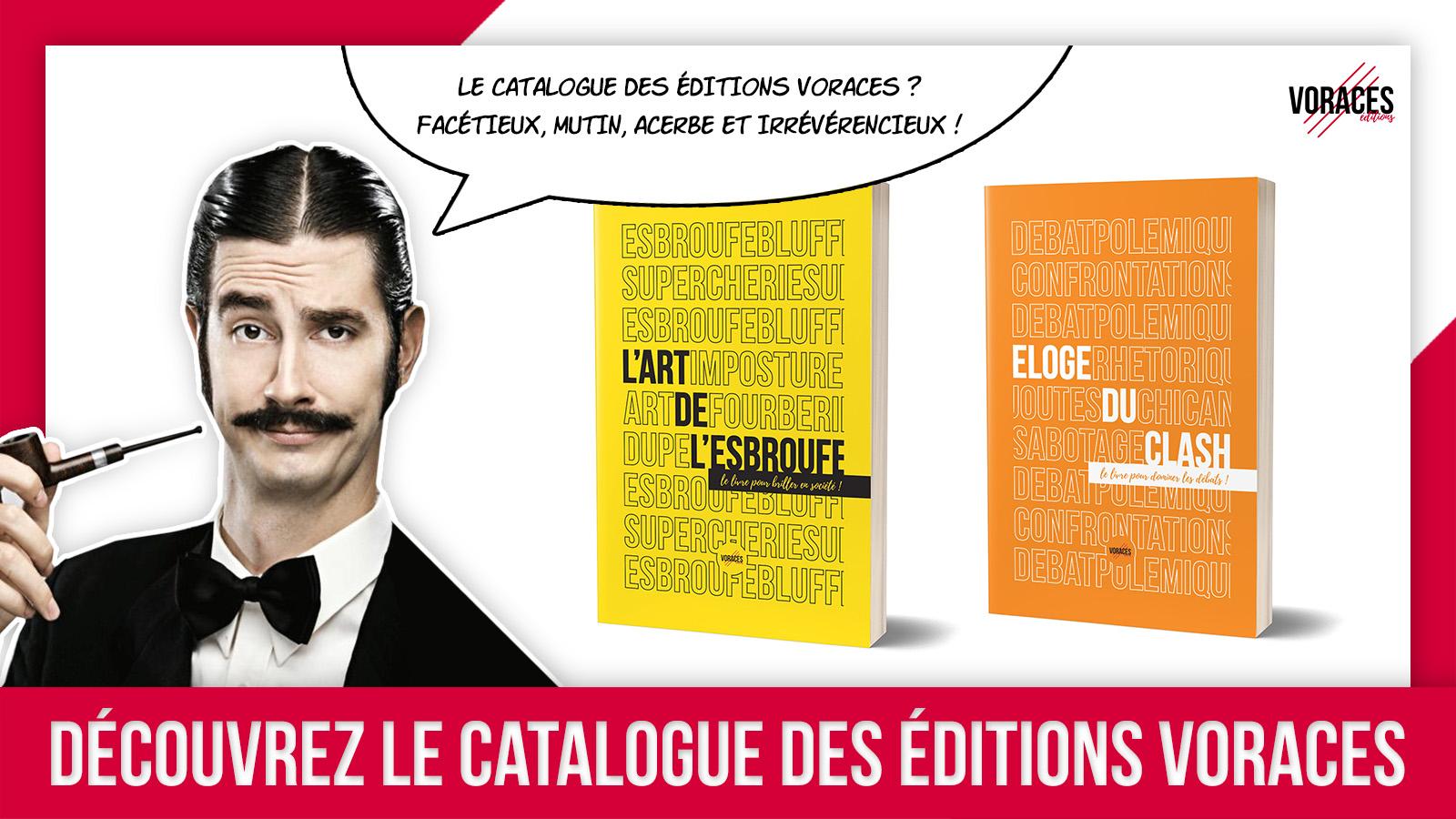 Présentation catalogue des Éditions Voraces