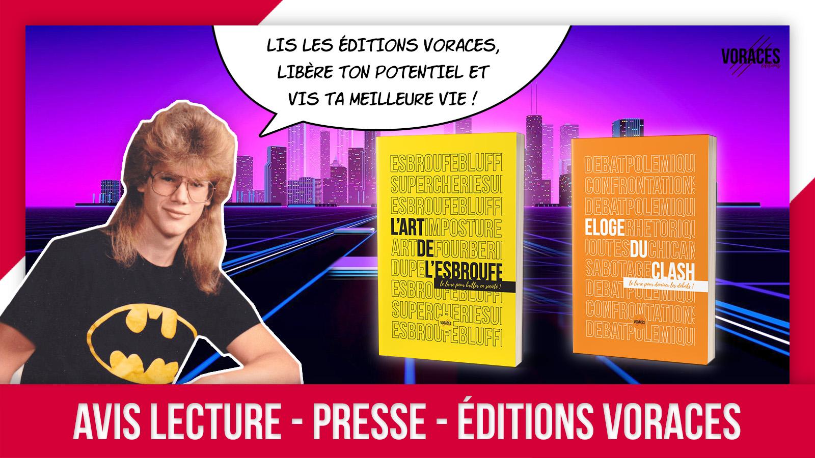 Avis Lecture - Editions Voraces